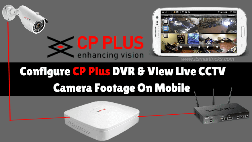 Configure CP Plus DVR And View Live CCTV Camera Footage On