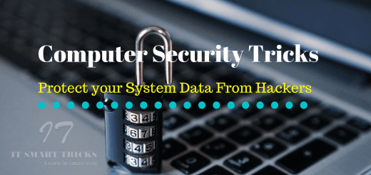 Computer Security Tricks to Protect your System Data