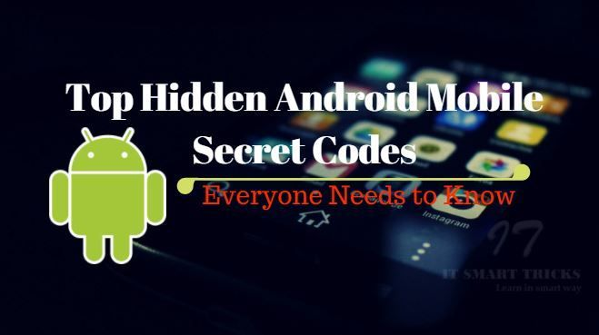 Top Hidden Android Mobile Secret Codes Everyone Needs to Know