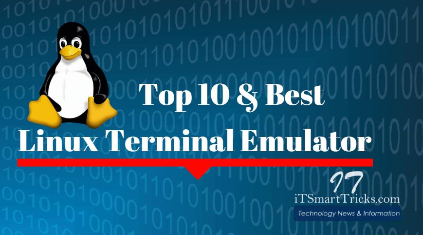 Top 10 Best Linux Terminal Emulator Of 2018:Reviewed