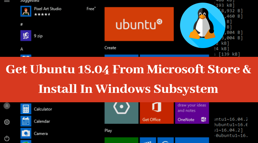 Get Ubuntu 18 04 From Microsoft Store And Install In Windows Subsystem