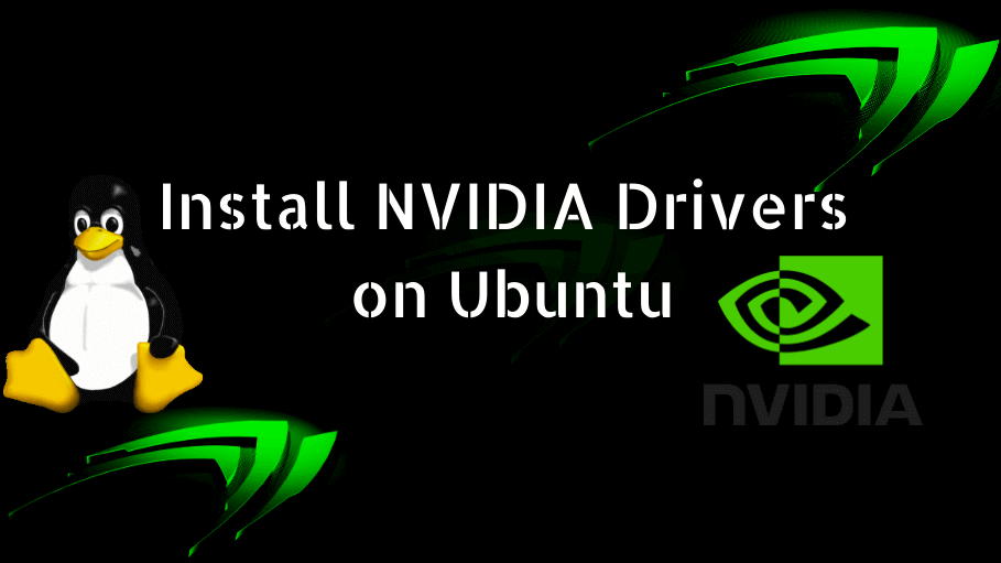 How to Install NVIDIA Drivers on Ubuntu » IT SMART TRICKS