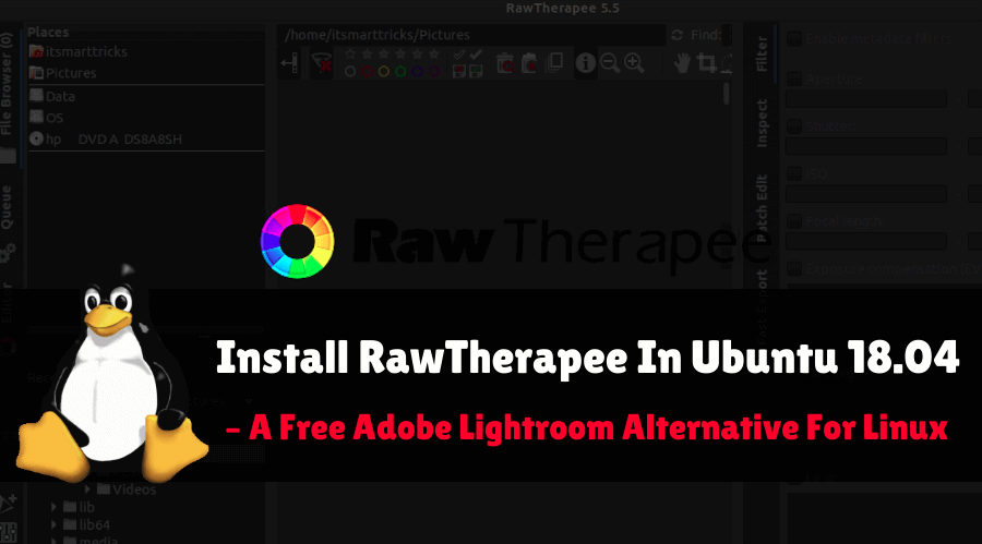 How to Install RawTherapee In Ubuntu 18 04(Adobe Lightroom Alternative)