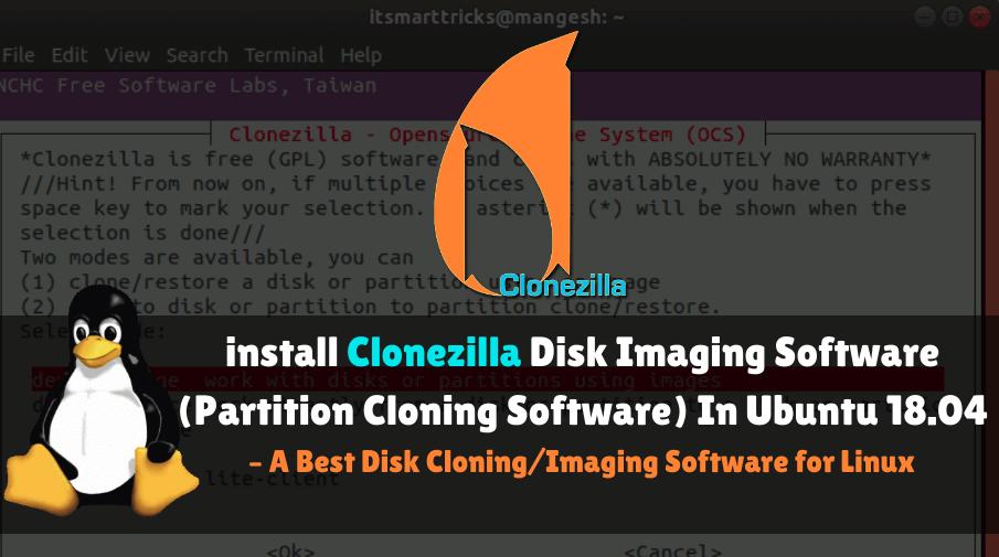 Install Clonezilla Disk Imaging Software(Partition Cloning