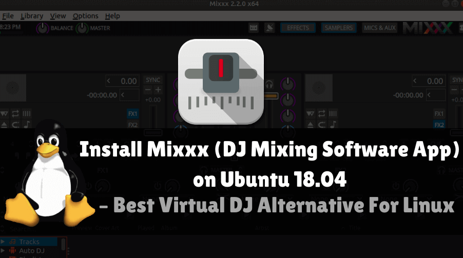 How to install Mixxx (DJ Mixing Software App) on Ubuntu 18 04