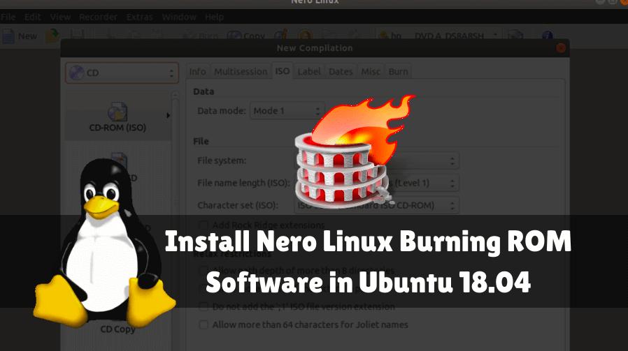 How to install Nero Linux Burning ROM Software in Ubuntu 18 04